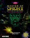 img - for By John Possidente Master of Orion II: Battle at Antares: The Official Strategy Guide (Secrets of the Games Series) [Paperback] book / textbook / text book