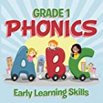 Grade 1 Phonics: Early Learning Skill...
