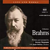 Life & Works - Johannes Brahms | [Jeremy Siepmann]
