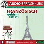 Französisch gehirn-gerecht: 2. Aufbau (Birkenbihl Sprachen) | Vera F. Birkenbihl