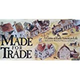 Made for Trade: A Game of Early American Life (Authorized by Winterthur Museum and Gardens)
