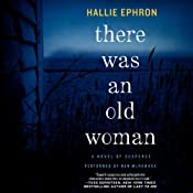 There Was an Old Woman: A Novel of Suspense | [Hallie Ephron]