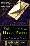img - for Kids' Letters to Harry Potter From Around The World book / textbook / text book