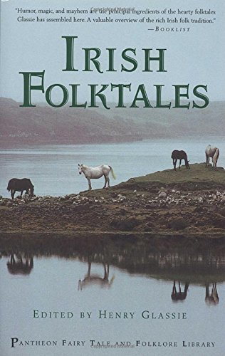 Irish Folktales (Pantheon Fairy Tale and Folklore Library)