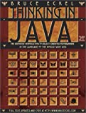 By Bruce Eckel - Thinking in Java: The Definitive Introduction to Object-Oriented (3rd Edition) (2002-12-21) [Paperback]