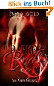 The Darkest Red: Aus Nebel geboren