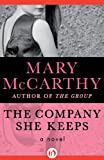 img - for The Company She Keeps: A Novel book / textbook / text book