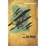 For Whom The Bell Tolls (Vintage Classics)by Ernest Hemingway