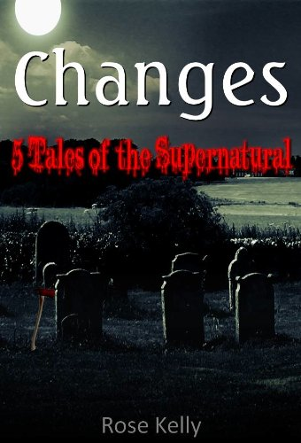 Changes - 5 Tales of the Supernatural