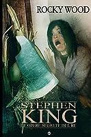 Stephen King. Le opere segrete del re: Volume 6