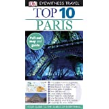 Top 10 Paris [With Map] (DK Eyewitness Top 10 Travel Guides)by Mike Gerrard