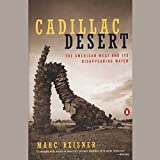 img - for Cadillac Desert, Revised and Updated Edition: The American West and Its Disappearing Water book / textbook / text book