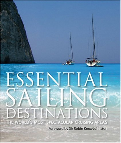 Essential Sailing Destinations (AA Illustrated Reference)