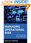 Managing Operational Risk: 20 Firmwide Best Practice Strategiess
