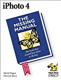 iPhoto 4: The Missing Manual (0596006926) by David Pogue