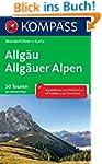 Allg�u - Allg�uer Alpen: Wanderf�hrer...