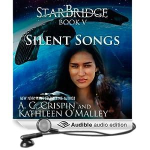 Silent Songs: StarBridge, Book 5