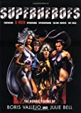 img - for Superheroes: The Heroic Visions of Boris Vallejo and Julie Bell- Featuring X-Men, Spiderman, Spiderwoman, Silver Surfer, The Hulk book / textbook / text book