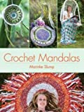 Crochet Mandalas (Dover Knitting, Crochet, Tatting, Lace)