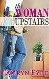 The Woman Upstairs (English Edition)