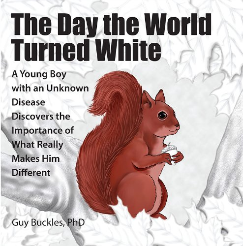 the-day-the-world-turned-white-a-young-boy-with-an-unknown-disease-discovers-the-importance-of-what-