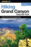 img - for Hiking Grand Canyon National Park, 2nd (Regional Hiking Series) book / textbook / text book