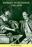 img - for Women in Business, 1700-1850 book / textbook / text book