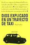Dios explicado en un trayecto de taxi (847556738X) by ARDEN, PAUL