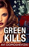 Green Kills: A Medical Thriller (Mystery & Murder Book 1)