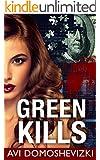 Green Kills: A Medical Thriller (Mystery & Murder Book 1)