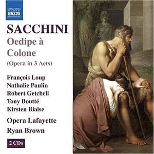 Sacchini: Oedipe à Colone (Opera in 3 Acts)