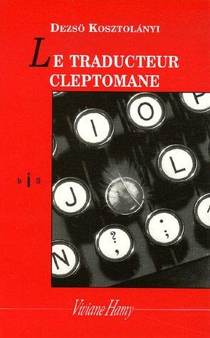 traducteur cleptomane (Le)