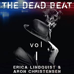 The Dead Beat, Volume 1 Audiobook