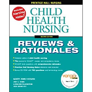 VangoNotes for Child Health Nursing: Reviews and Rationales, 2/e | [Mary Ann Hogan]