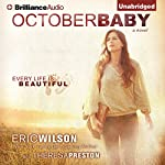 October Baby | Eric Wilson,Theresa Preston