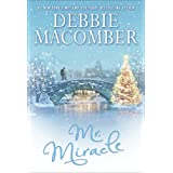 Mr. Miracle: A Christmas Novel ~ Debbie Macomber