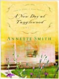 A New Day at Tanglewood (Coming Home to Ruby Prairie, Book 2)