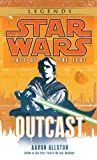 Star Wars: Fate of the Jedi: Outcast (Book 1) (0345509072) by Allston, Aaron