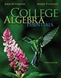 College Algebra Essentials (0073519707) by Coburn, John