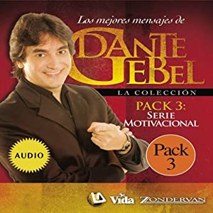 Serie Motivacional: Los mejores mensajes de Dante Gebel [Motivational Series: The Best Messages of Dante Gebel] | [Dante Gebel]