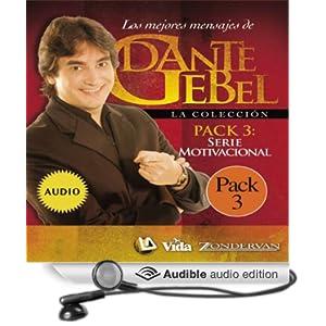 Serie Motivacional: Los mejores mensajes de Dante Gebel [Motivational