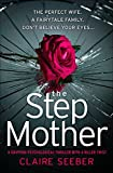 The Stepmother: A gripping psychological thriller with a killer twist (kindle edition)