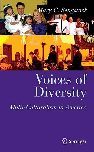 Voices of Diversity: Multi-culturalism in America (Clinical Sociology: Research and Practice)