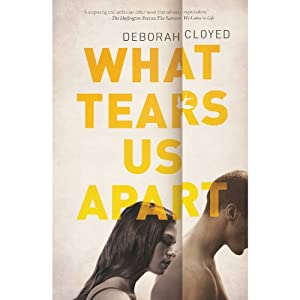 What Tears Us Apart | [Deborah Cloyed]
