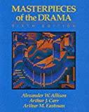 Masterpieces of the Drama (0023019751) by Allison, Alexander W.