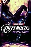 The Offenders - Book 6: Black Sado (Superhero Fan Fiction New Adult Romance Contemporary Satire Parody) (BDSM Lesbian Taboo Secret Fantasy Fetish Short Story Series)