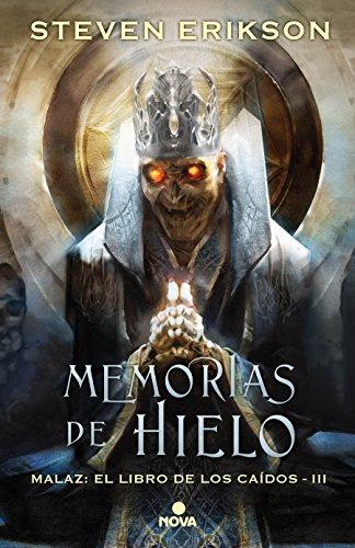 Memorias del hielo/Memories of Ice (Malaz: El Libro de los Caidos)  [Erikson, Steven] (Tapa Dura)