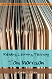 Reading, Learning, Teaching Toni Morrison