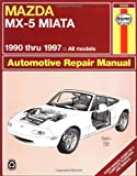 Mazda MX5 Miata, '90'97 (Haynes Repair Manuals)