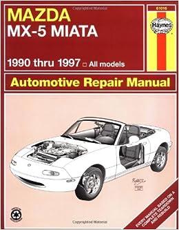 mazda mx5 miata 90 97 haynes repair manuals alan ahlstrand haynes 9781563922893